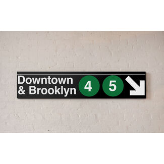 NYC MTA Metal Sign - Downtown & Brooklyn 4 & 5 Lines
